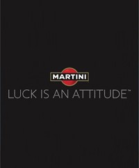 Martini Luck Is An Attitude